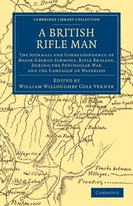 Abbildung von Simmons / Verner | A British Rifle Man | 2012 | The Journals and Correspondenc...
