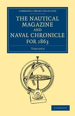 Abbildung von The Nautical Magazine and Naval Chronicle for 1863 | 2013
