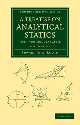 Abbildung von Routh | A Treatise on Analytical Statics 2 Volume Set | 2013 | With Numerous Examples
