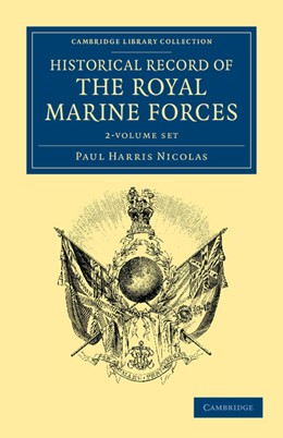 Abbildung von Nicolas | Historical Record of the Royal Marine Forces 2 Volume Set | 2012