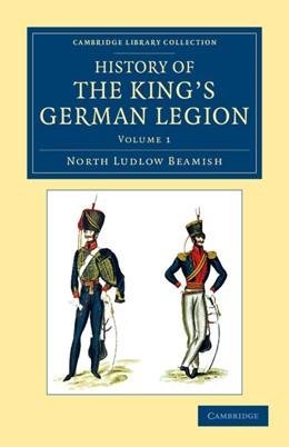 Abbildung von Beamish | History of the King's German Legion | 2012