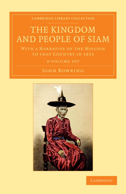 Abbildung von Bowring | The Kingdom and People of Siam 2 Volume Set | 2013