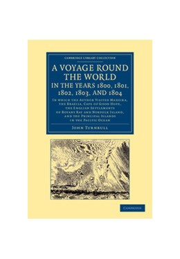 Abbildung von Turnbull | A Voyage Round the World, in the Years 1800, 1801, 1802, 1803, and 1804 | 2013