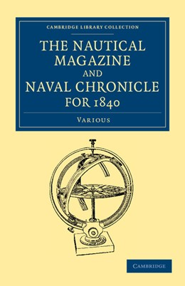 Abbildung von Various Authors | The Nautical Magazine and Naval Chronicle for 1840 | 2013