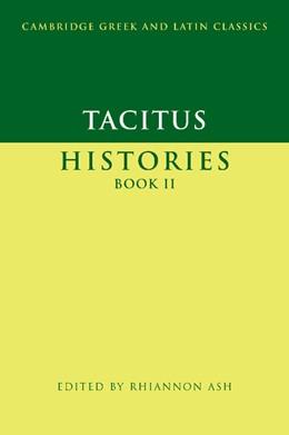 Abbildung von Tacitus / Ash | Tacitus: Histories Book II | 2007 | Edited by Rhiannon Ash