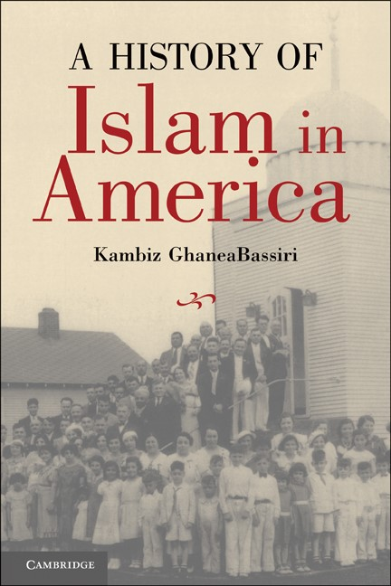 Abbildung von GhaneaBassiri   A History of Islam in America   2010