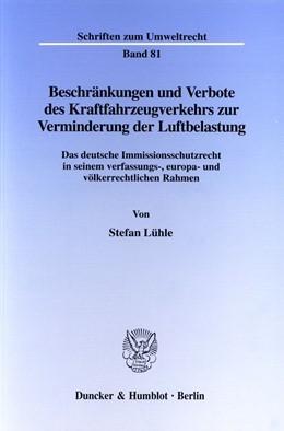 Abbildung von Lühle | Beschränkungen und Verbote des Kraftfahrzeugverkehrs zur Verminderung der Luftbelastung. | 1998 | Das deutsche Immissionsschutzr... | Band 81