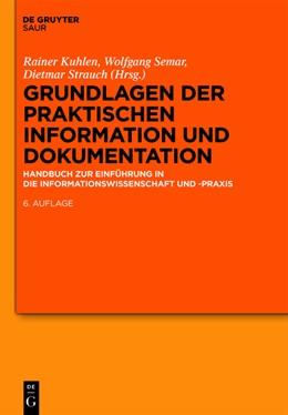 Abbildung von Kuhlen / Semar / Strauch | Grundlagen der praktischen Information und Dokumentation | 6., völlig neu gefasste Ausg | 2013 | Handbuch zur Einführung in die...