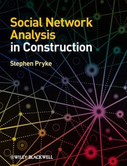 Abbildung von Pryke | Social Network Analysis in Construction | 2012