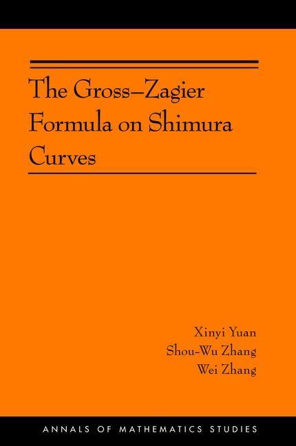 Abbildung von Yuan / Zhang   The Gross-Zagier Formula on Shimura Curves   2012