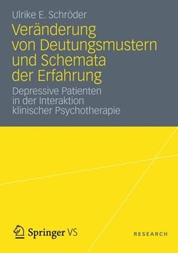 Abbildung von Schröder   Veränderung von Deutungsmustern und Schemata der Erfahrung   2012   2012   Depressive Patienten in der In...