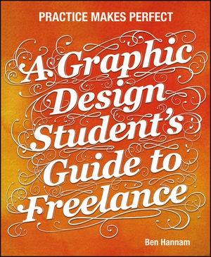 Abbildung von Hannam | A Graphic Design Student's Guide to Freelance | 2012