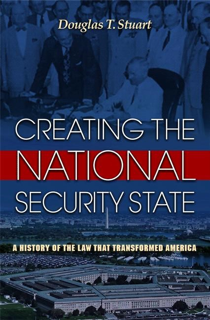 Abbildung von Stuart | Creating the National Security State | 2012