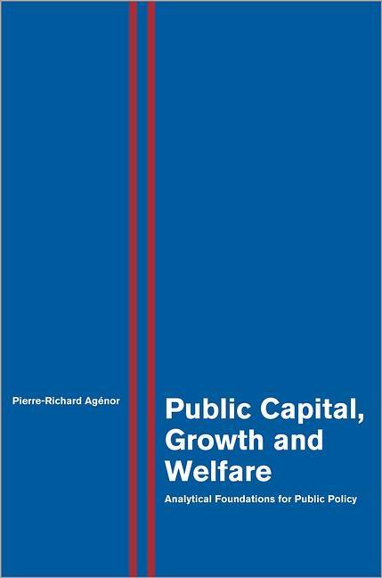Abbildung von Agénor | Public Capital, Growth and Welfare | 2012