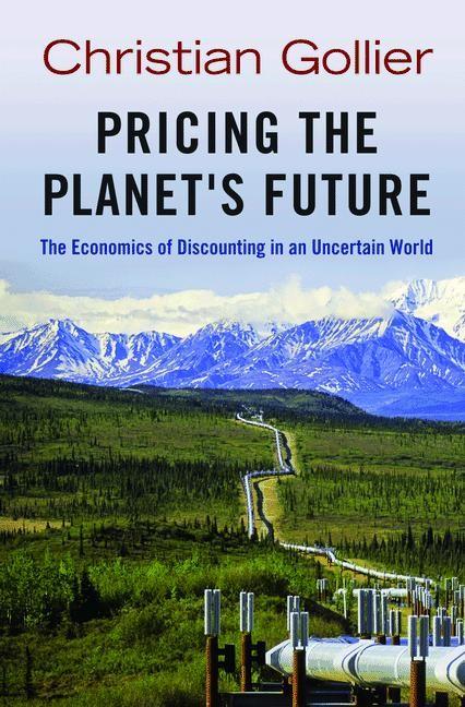 Abbildung von Gollier   Pricing the Planet's Future   2012