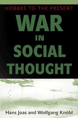 Abbildung von Joas / Knöbl   War in Social Thought   2012