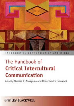 Abbildung von Nakayama / Halualani   The Handbook of Critical Intercultural Communication   1. Auflage   2012   beck-shop.de