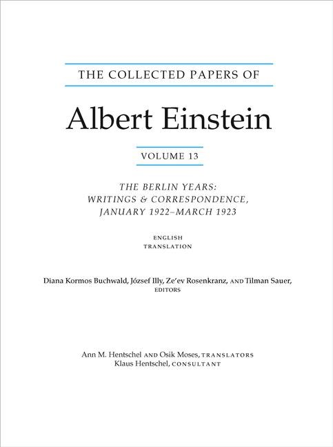 Abbildung von Buchwald / Illy / Rosenkranz / Sauer   The Collected Papers of Albert Einstein, Volume 13: The Berlin Years: Writings & Correspondence, January 1922 - March 1923 (English Translation Supplement)   2012