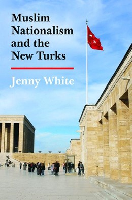 Abbildung von White | Muslim Nationalism and the New Turks | 2012