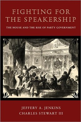 Abbildung von Jenkins / Stewart   Fighting for the Speakership   2012   The House and the Rise of Part...
