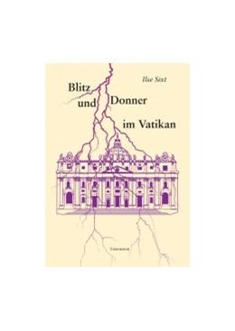 Abbildung von Sixt | Blitz und Donner im Vatikan