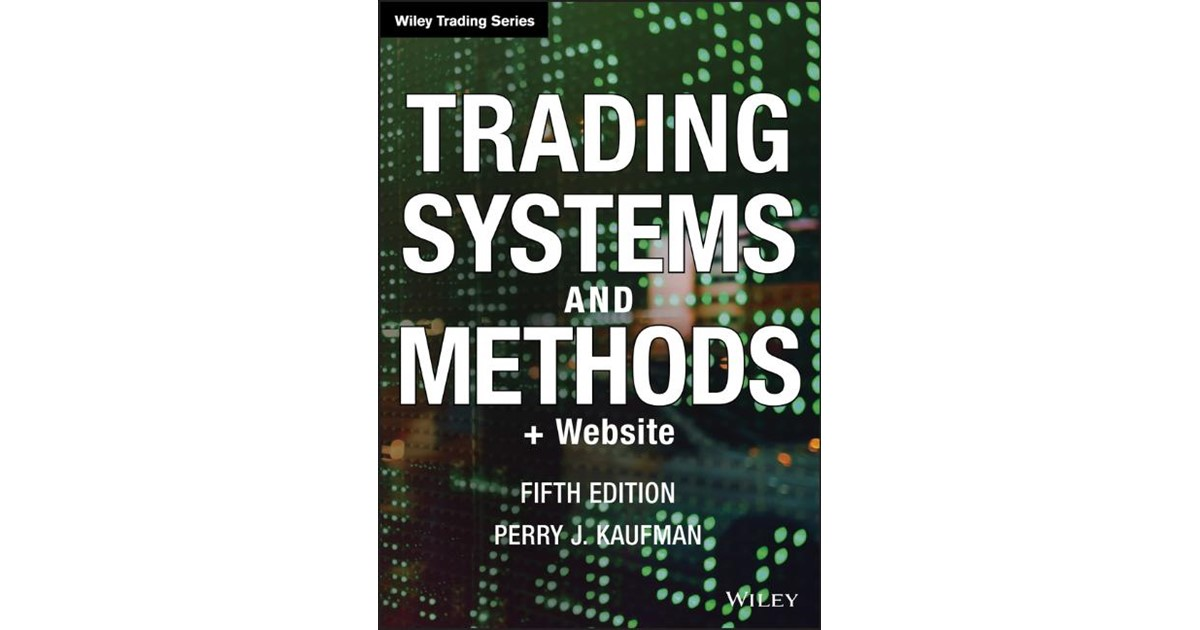 Perry J. Kaufman Trading Systems and Methods – World of Digitals