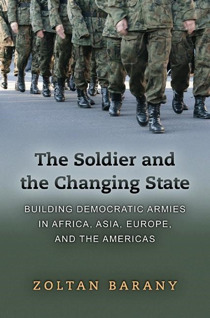 Abbildung von Barany | The Soldier and the Changing State | 2012