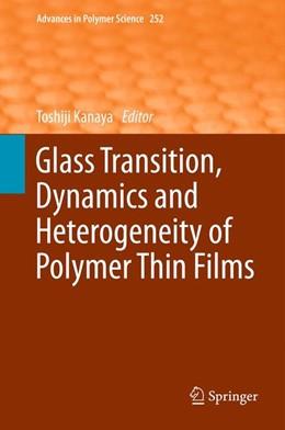 Abbildung von Kanaya | Glass Transition, Dynamics and Heterogeneity of Polymer Thin Films | 2012 | 252