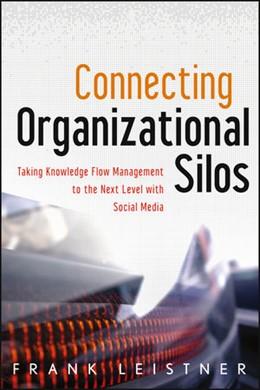 Abbildung von Leistner | Connecting Organizational Silos | 2012