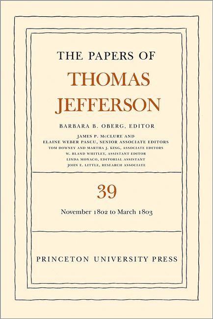 Abbildung von Oberg / Jefferson | The Papers of Thomas Jefferson, Volume 39: 13 November 1802 to 3 March 1803 | 2013