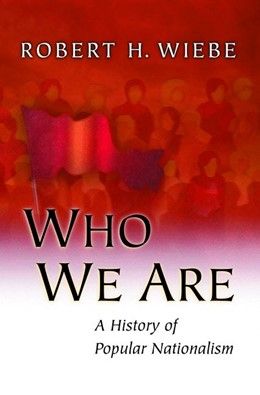 Abbildung von Wiebe | Who We Are | 2012 | A History of Popular Nationali...