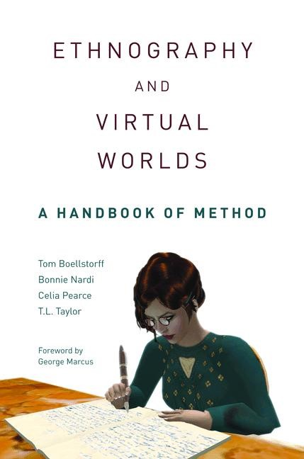Abbildung von Boellstorff / Nardi / Pearce | Ethnography and Virtual Worlds | 2012