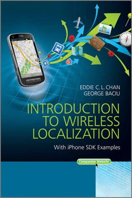 Abbildung von Chan / Baciu | Introduction to Wireless Localization | 2012 | With iPhone SDK Examples