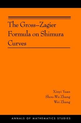 Abbildung von Yuan / Zhang | The Gross-Zagier Formula on Shimura Curves | 2012