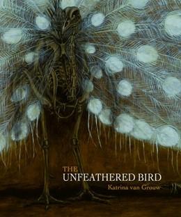Abbildung von van Grouw | The Unfeathered Bird | 2012