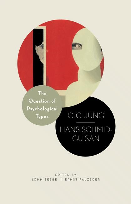 Abbildung von Beebe / Jung / Schmid-Guisan   The Question of Psychological Types   2012