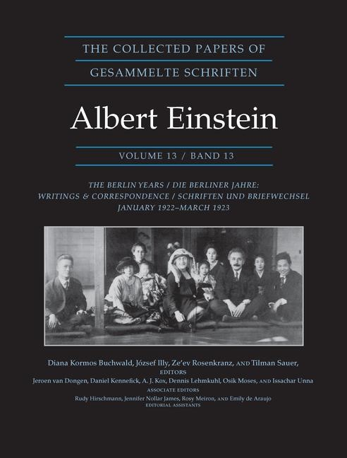 Abbildung von Buchwald / Illy / Rosenkranz / Sauer | The Collected Papers of Albert Einstein, Volume 13: The Berlin Years: Writings & Correspondence, January 1922 - March 1923 (Documentary Edition) | 2012