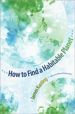Abbildung von Kasting | How to Find a Habitable Planet | 2012 | (New in Paper)