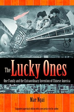 Abbildung von Ngai | The Lucky Ones | Expanded Paperback Edition | 2012 | One Family and the Extraordina...