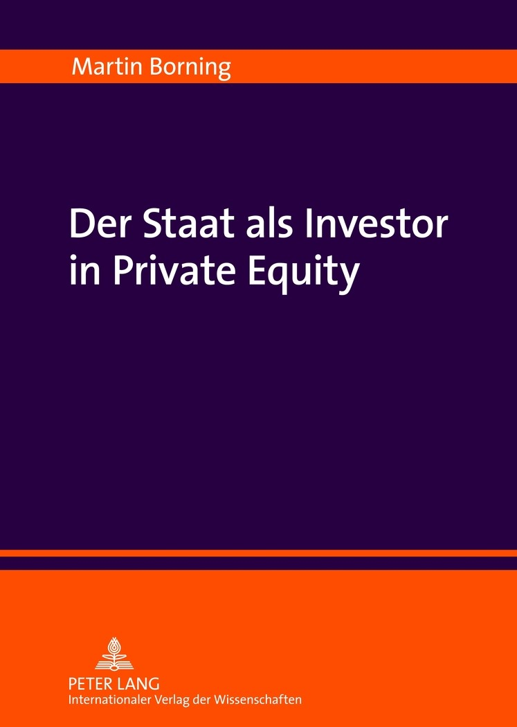 Der Staat als Investor in Private Equity | Borning, 2012 | Buch (Cover)