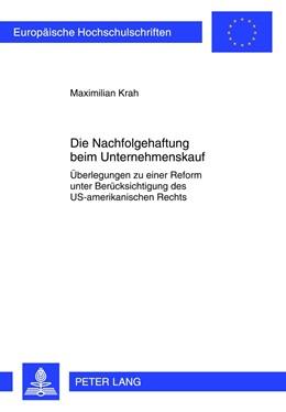 Abbildung von Krah | Die Nachfolgehaftung beim Unternehmenskauf | 2012 | Überlegungen zu einer Reform u... | 5352