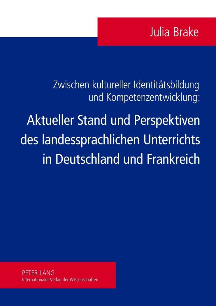 Zwischen kultureller Identitätsbildung und Kompetenzentwicklung | Brake, 2012 | Buch (Cover)