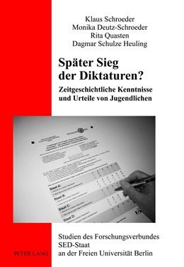Abbildung von Schroeder / Deutz-Schroeder / Quasten | Später Sieg der Diktaturen? | 2012 | Zeitgeschichtliche Kenntnisse ... | 17