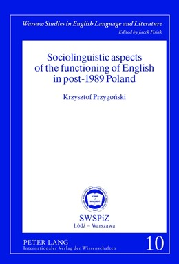 Abbildung von Przygonski   Sociolinguistic aspects of the functioning of English in post-1989 Poland   2012   10