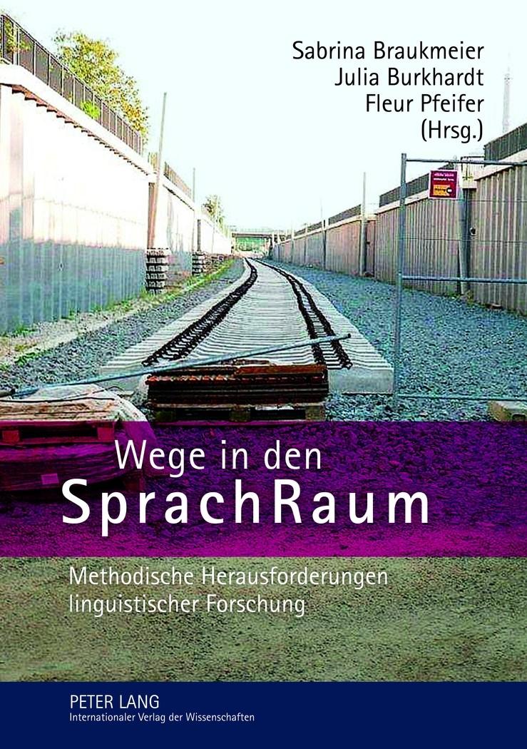 Wege in den SprachRaum | Braukmeier / Pfeifer / Burkhardt, 2012 | Buch (Cover)