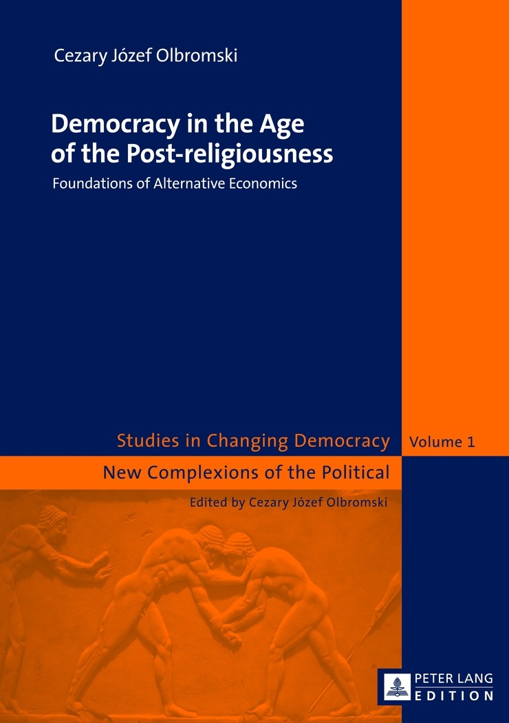 Democracy in the Age of the Post-religiousness | Olbromski, 2012 | Buch (Cover)