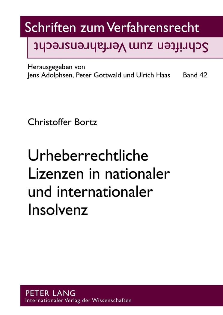 Urheberrechtliche Lizenzen in nationaler und internationaler Insolvenz | Bortz, 2012 | Buch (Cover)