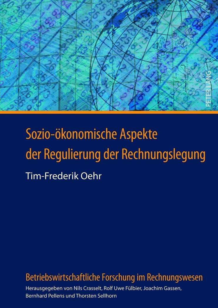 Sozio-ökonomische Aspekte der Regulierung der Rechnungslegung | Oehr, 2012 | Buch (Cover)