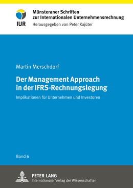 Abbildung von Merschdorf | Der Management Approach in der IFRS-Rechnungslegung | 1. Auflage | 2012 | 6 | beck-shop.de