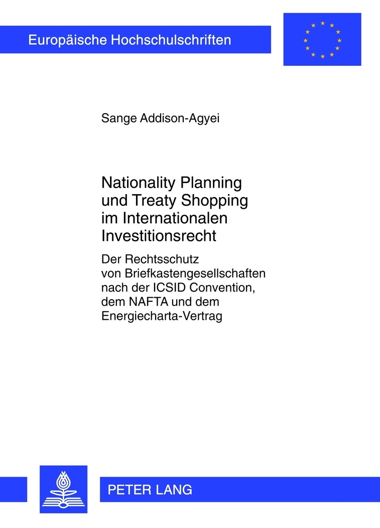 Nationality Planning und Treaty Shopping im Internationalen Investitionsrecht | Addison-Agyei, 2012 | Buch (Cover)